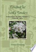 Tending the Soul s Garden