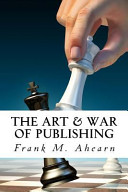 The Art and War of Publishing