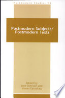 Postmodern Subjects   Postmodern Texts