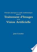 Principes physiques et outils mathématiques pour le Traitement d'Images