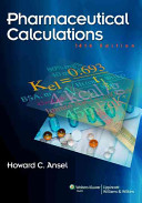 Pharmaceutical Calculations  14th Ed    A Practical Guide to Contemporary Pharmacy Practice  3rd Ed    Ansel s Pharmaceutical Dosage Forms and Drug Delivery Systems  9th Ed