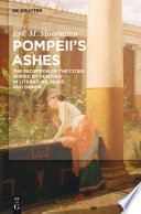 Pompeii's Ashes : feature in fiction, drama, music, and cinema...