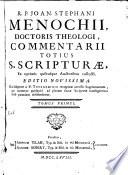 R P  Joan  Stephani Menochii     Commentarii totius S  Scripturae ex optimis quibusque auctoribus collecti   1
