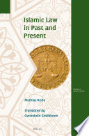Islamic Law in Past and Present