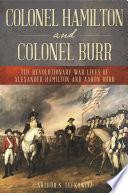 Book Colonel Hamilton and Colonel Burr
