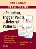 Flashcards for Palpation  Trigger Points  and Referral Patterns