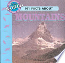 101 Facts about Mountains
