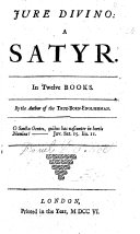 download ebook jure divino: a satyr. in twelve books. by the author of the true-born-englishman. the preface signed: d. f., i.e. d. defoe. with a portrait pdf epub