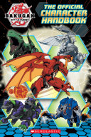 Bakugan Battle Planet: Official Guide All Your Favorite Brawlers And Bakugan