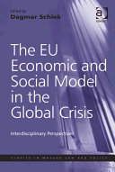 The EU Economic and Social Model in the Global Crisis