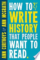 How to Write History that People Want to Read Through Time Across The Globe