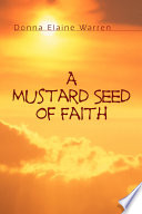 A Mustard Seed Of Faith