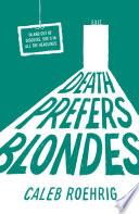 Death Prefers Blondes Book PDF
