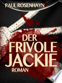 Der frivole Jackie