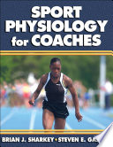 Sport Physiology for Coaches