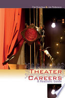 Theater Careers To Make Savvy Informed Decisions Through A