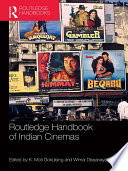 Routledge Handbook of Indian Cinemas