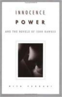 Book Innocence, Power, and the Novels of John Hawkes