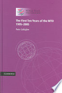 The First Ten Years of the WTO