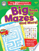 Big Book of Mazes and More   Grades PK   1