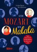 Von Mozart bis Malala