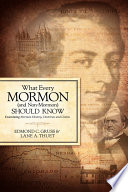 What Every Mormon (and Non-Mormon) Should Know