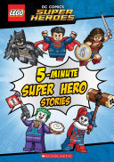 5 Minute Super Hero Stories Lego Dc Super Heroes