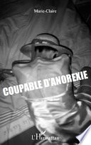 Coupable d anorexie