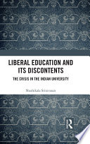 Liberal Education and Its Discontents