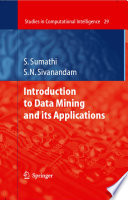 Introduction To Data Mining And Its Applications : warehousing, a promising and flourishing frontier...