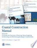 Coastal Construction Manual  Volume III  Principles and Practices of Planning  Siting  Designing  Constructing  and Maintaining Buildings in Coastal Areas
