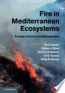 Fire in Mediterranean Ecosystems