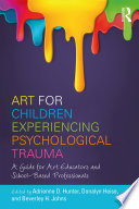 Art for Children Experiencing Psychological Trauma Book PDF