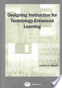 Designing Instruction For Technology Enhanced Learning book