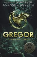 Gregor : la profezia del flagello