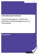 Das Präventionsgesetz - Ablauf eines politischen Entscheidungsprozesses in Deutschland
