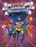 The Justice League Companion Justice League Companion Is A Comprehensive Examination Of