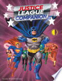 The Justice League Companion Justice League Companion Is A Comprehensive Examination
