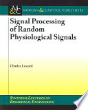 Signal Processing of Random Physiological Signals