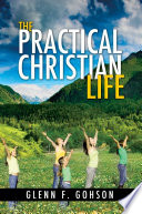 The Practical Christian Life