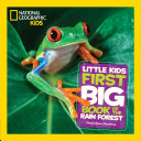 download ebook national geographic little kids first big book of the rain forest pdf epub