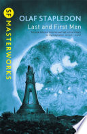 Last And First Men Of The Century A History Of The