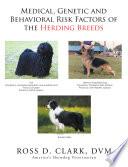 Medical Genetic And Behavioral Risk Factors Of The Herding Breeds