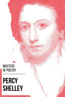 Masters of Poetry - Percy Shelley Book