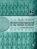 Human Development in the Indian Context, Volume II