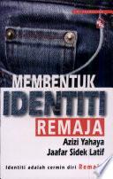 Membentuk Identiti Remaja