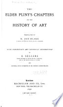 The Elder Pliny s Chapters on the History of Art