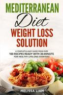 Mediterranean Diet Weight Loss Solution
