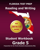 Florida Test Prep Reading and Writing Student Workbook Grade 5