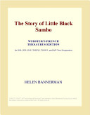 The Story of Little Black Sambo (Webster's French Thesaurus Edition)